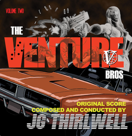 [Music of the Venture Bros. Volume Two]