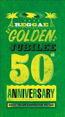 [Reggae Golden Jubilee  Origins of Jamaican Music]