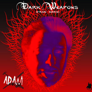 [Dark Weapons (from Mars)]