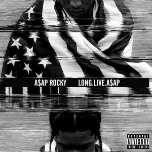 [Long. Live. A$AP]