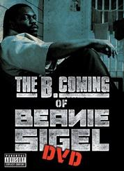 [B. Coming of Beanie Sigel]