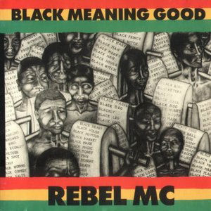 [Black Meaning Good]