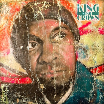 Blueprint king no crown weightless recordings in advance you should be aware that this is album is not available at retail for at least another month so its possible the finished product may be malvernweather Images