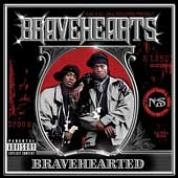 [Bravehearted]