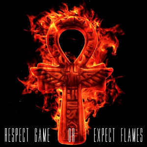 [Respect Game or Expect Flames]