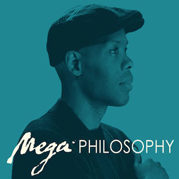 [Mega Philosophy]