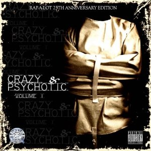 [Crazy & Psychotic Volume I]