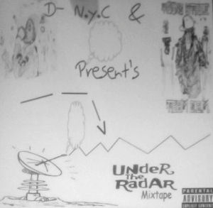 [Under the Radar Mixtape]