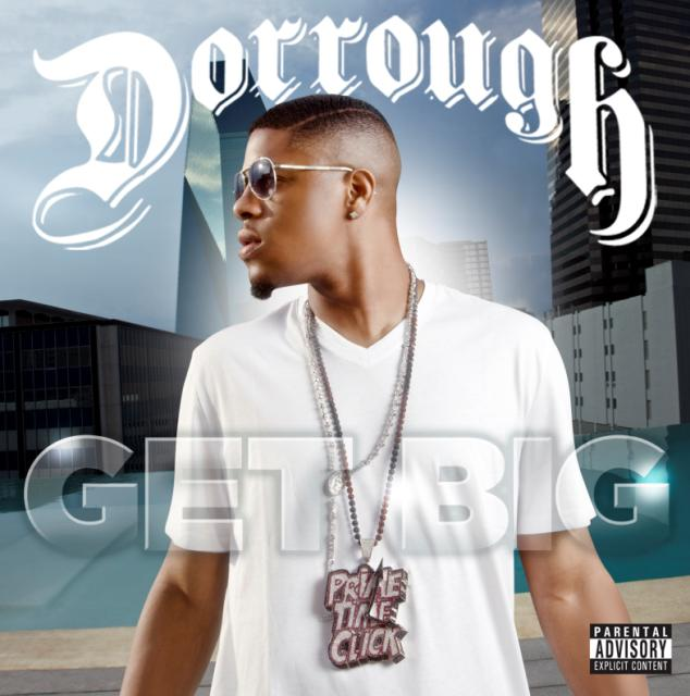 Dorrough - Get Big