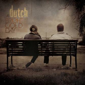 Dutch - A Bright Gold Day