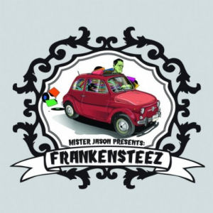 [Mister Jason Presents: Frankensteez]