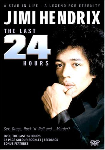 [Jimi Hendrix: The Last 24 Hours]