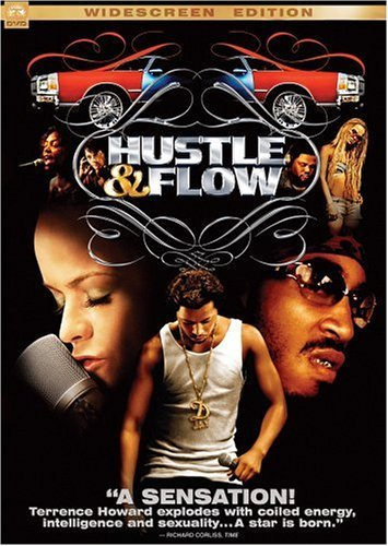 [Hustle & Flow]