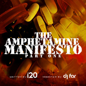 [The Amphetamine Manifesto]