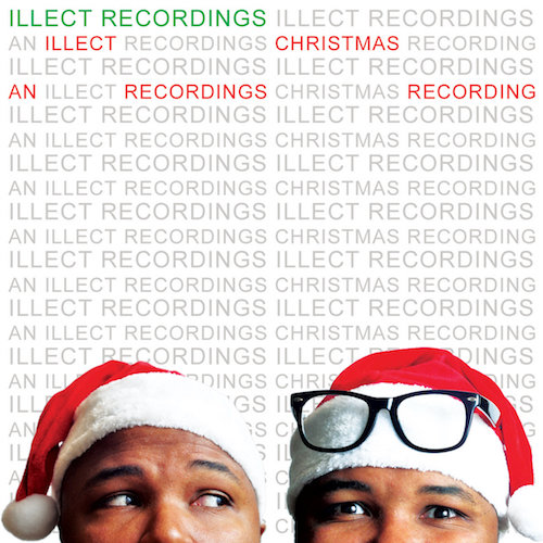 [An Illect Recordings Christmas Recording]
