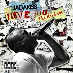 [I Love You (A Dedication to My Fans) The Mixtape]
