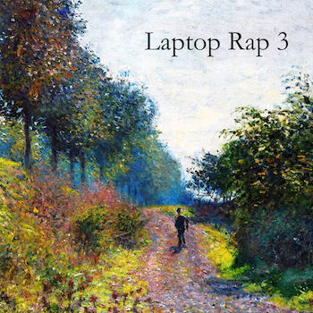 [Laptop Rap 3]