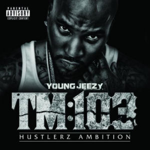 [TM:103 Hustlerz Ambition]