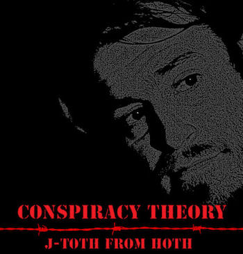 [Conspiracy Theory]