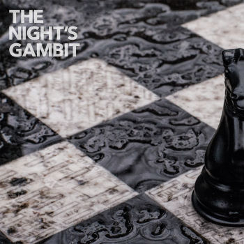 [Night's Gambit]
