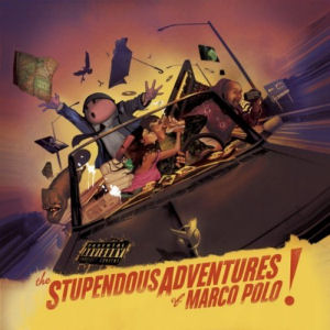 [The Stupendous Adventures of Marco Polo!]