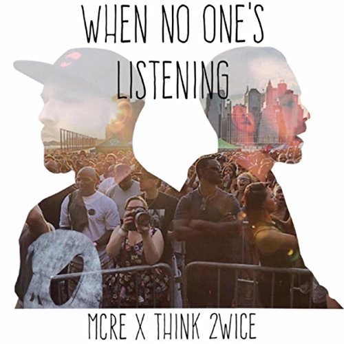[When No One's Listening]