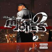 [Who Is Mike Jones?]