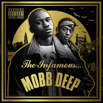 [The Infamous Mobb Deep]