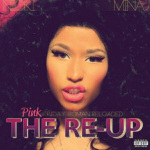 [Pink Friday: Roman Reloaded the Re-Up]
