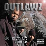 [Outlaw 4 Life: 2005 A.P.]