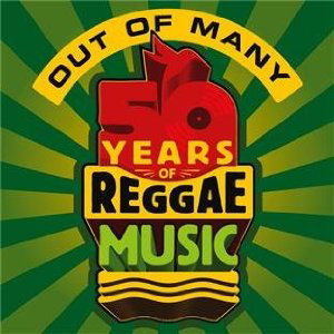 [Out of Many: 50 Years of Jamaican Music]
