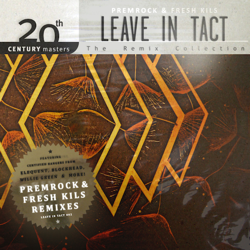 [Leave In Tact - The Remix Collection]