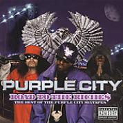 [Road to the Riches: The Best of the Purple City Mixtapes]