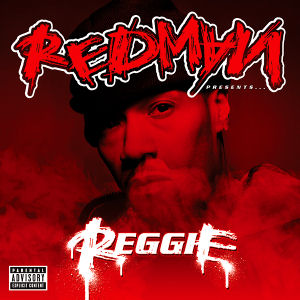 [Redman Presents... Reggie]