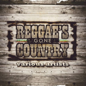 [Reggae's Gone Country]