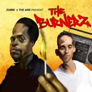 [The Burnerz]