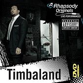 [Timbaland: Rhapsody Originals]