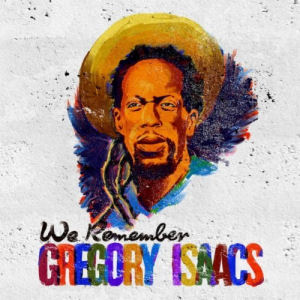 [We Remember Gregory Isaacs]
