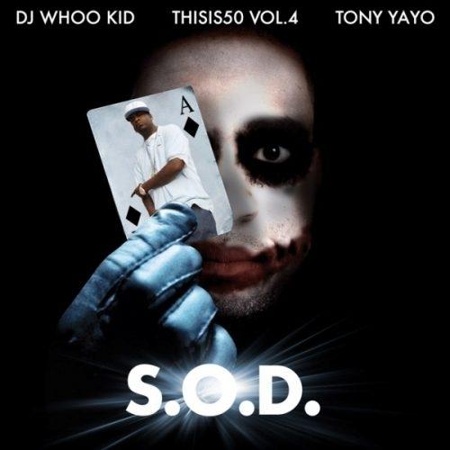 Tony Yayo - S.O.D.