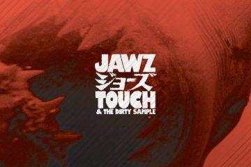 Touch - Jawz