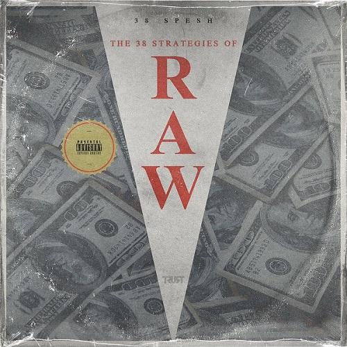 38 Spesh :: 38 Strategies of Raw – RapReviews
