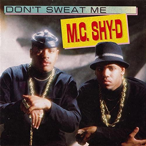 Don't Sweat Me